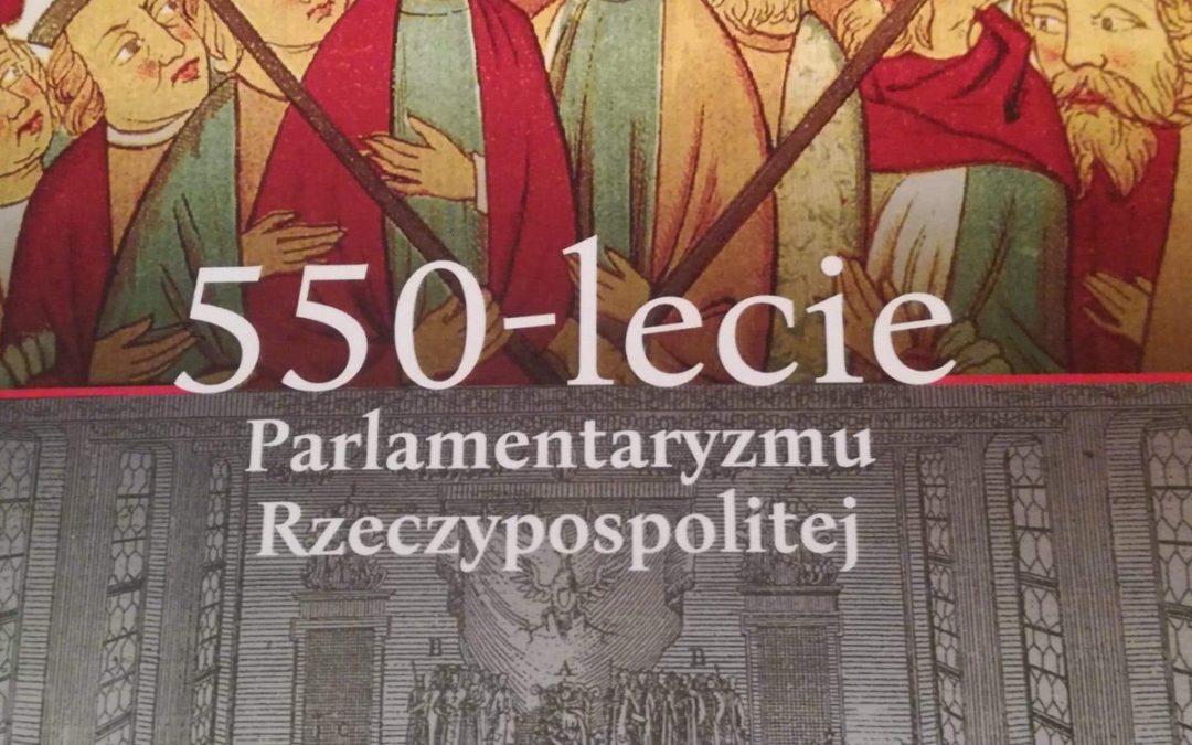 550 lat Parlamentaryzmu Rzeczypospolitej